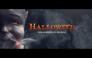 Halloweed (2016) Is A MUST to Watch this Month!